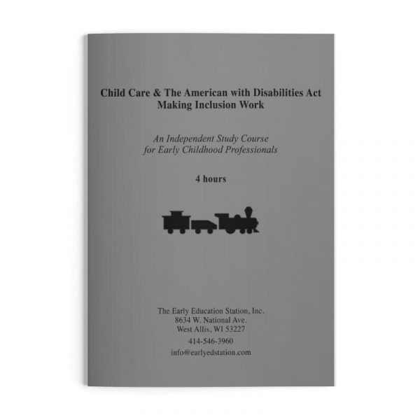 Child Care & The American with Disabilities Act - Making Inclusion Work Wisconsin Early Childhood Education Training
