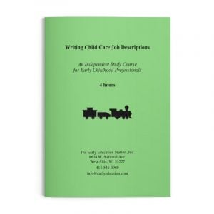 Writing Child Care Job Descriptions Wisconsin Early Childhood Education Training