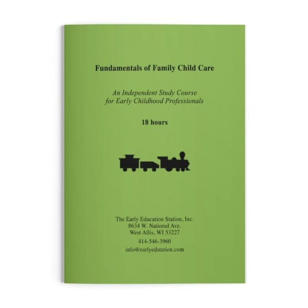 Fundamentals of Family Child Care Wisconsin Early Childhood Education Training