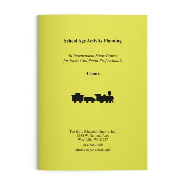 School Age Activity Planning Wisconsin Early Childhood Education Training