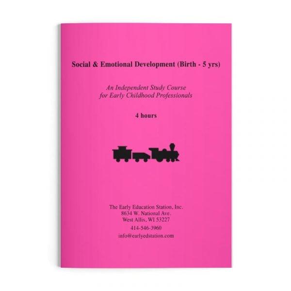 Social & Emotional Development (Birth - 5 yrs) Wisconsin Early Childhood Education Training